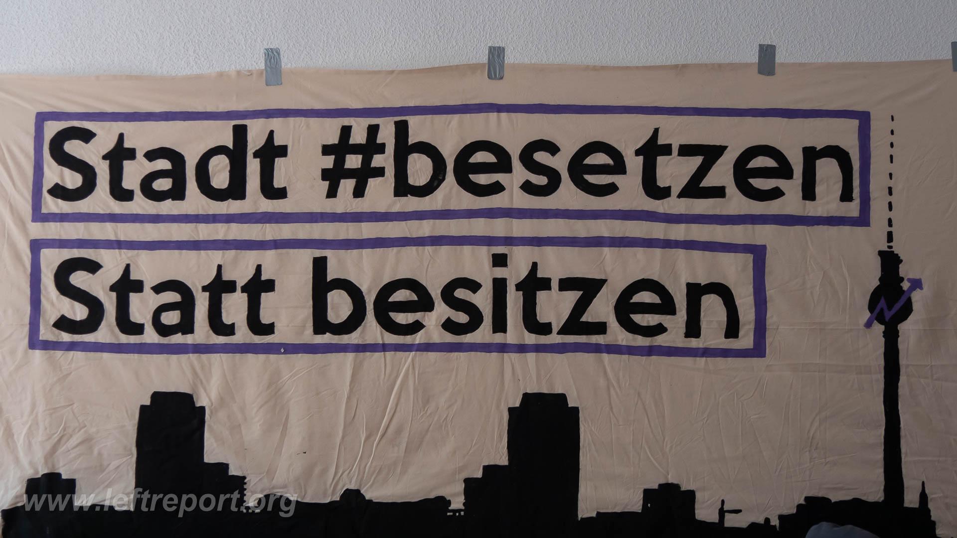 """Transparent mit Aufschrift: """"Stadt #besetzen"""""""