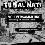 """Erinnerung: VV für die """"Tu Mal Wat - Reclaim the City"""" Aktionstage am 4.7"""